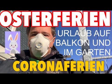 Osterferien Coronaferien - Urlaub auf Balkon und im Garten - Videoleben