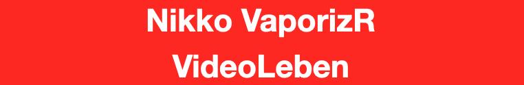 Nikko VaporizR - getestet von Videoleben
