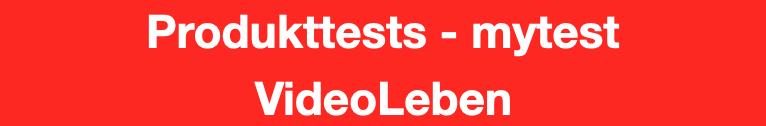 Produkttests von mytest - getestet von VideoLeben