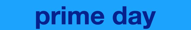 prime day - amazon prime - VideoLeben Produkttests