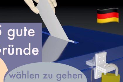 5 gute Gründe wählen zu gehen! Bundestagswahl 2021 #Videoleben